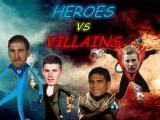 Round 15 – Heroes &Villains
