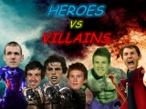 Round 17 – Heroes vs Villains