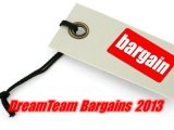 DreamTeam Bargains 2013