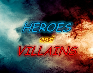 heroes and villains background 2013